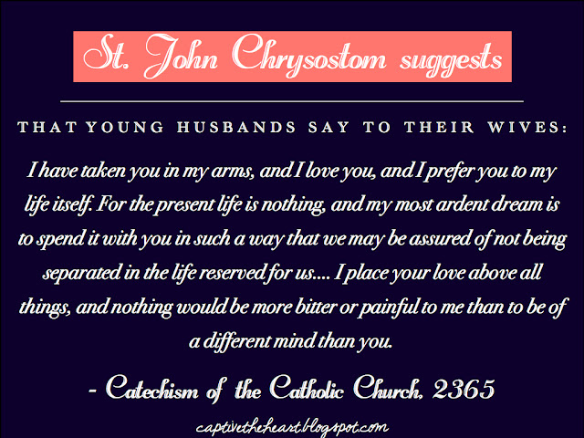 Marriage quotes, St. John Chrysostom, I have taken you in my arms, Cathechism of the Catholic Church, Catholic marriage, Catholic wedding planning, Catholic wedding blog, Catholic bride, Catholic quotes on love and marriage, wedding quotes, love quotes, Catholic love quotes