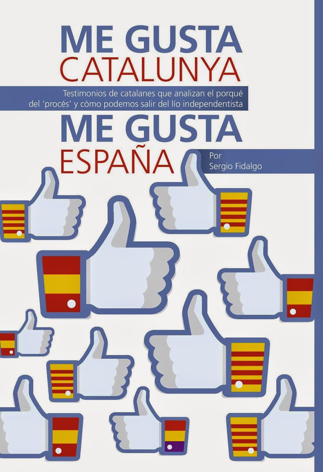 Me gusta Cataluña, me gusta España