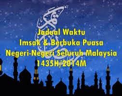 Jadual Waktu Berbuka Puasa Dan Imsak 2014/1435H Bagi Semua Negeri Di Malaysia