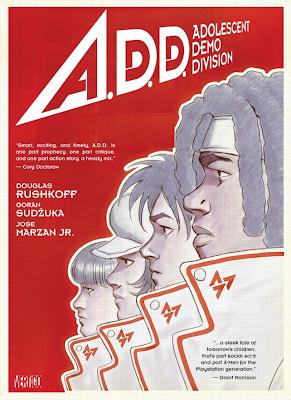 A.D.D. Adolescent Demo Division - Douglas Rushkoff Goran Sudžuka