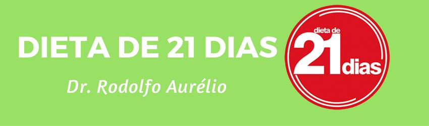 ~~a Dieta de 21 Dias do Dr. Rodolfo Aurélio funciona mesmo? FUNCIONA SIM!