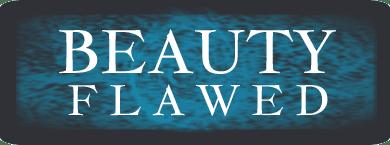 Beauty  Flawed