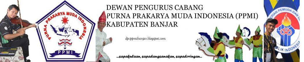 DPC. Purna Prakarya Muda Indonesia (PPMI) Kabupaten Banjar
