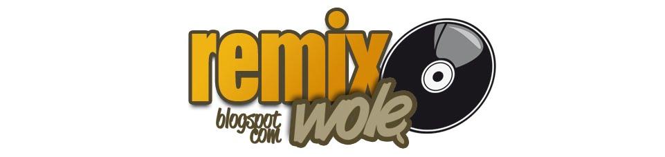 Remix Wolę