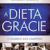 Ebook A Dieta Gracie – O Segredo dos Campeões