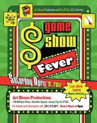 Game Show Fever | A Dual Fundraiser for Art House Productions and Pop Up Art