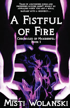<em>A Fistful of Fire</em>