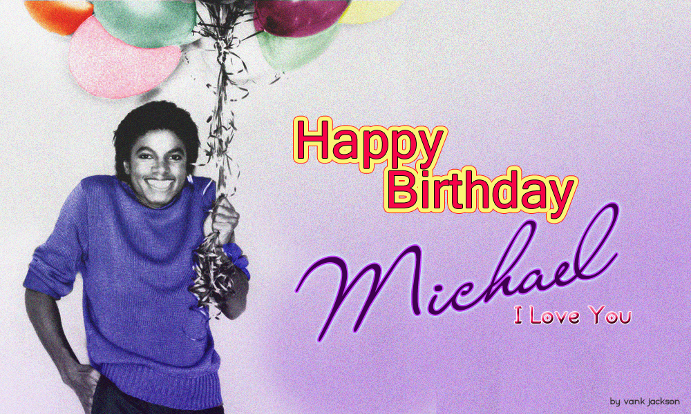 Happy+birthday+michael+2012.jpg