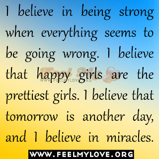 I believe in being strong