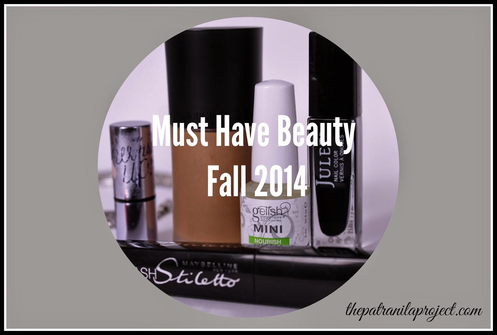 Patranila's Picks ~ Must-Have Beauty for Fall 2014