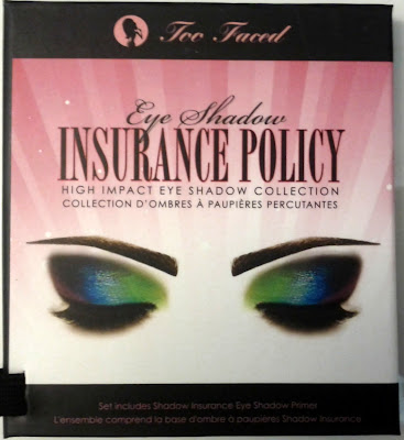 Too Faced Insurance Policy Collection