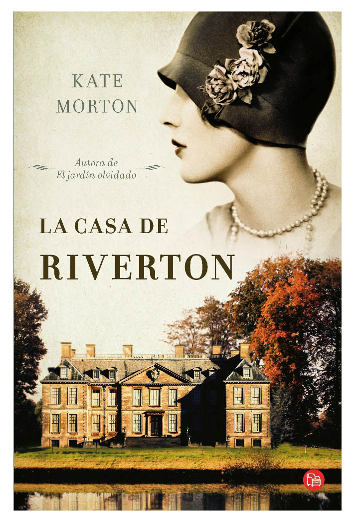 La casa de Riverton. Kate Morton