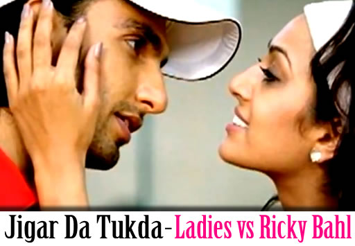 Jigar Da Tukda Song from Ladies vs Ricky Bahl Song
