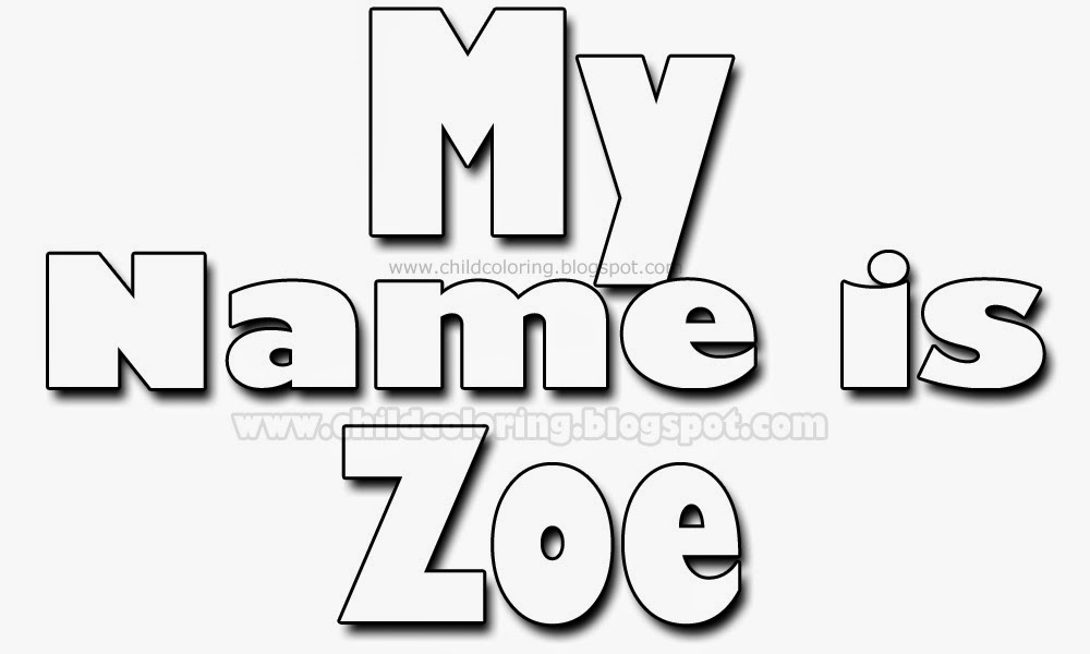 my name is zoe coloring - Name Coloring Pages