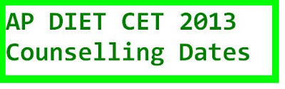 DIET CET 2013 Counselling schedule
