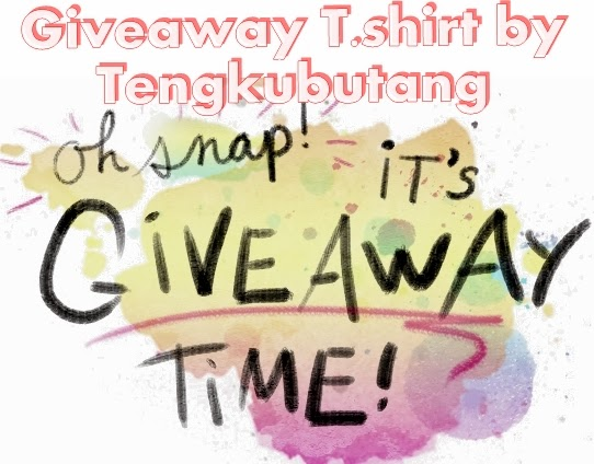 Giveaway T.shirt by Tengkubutang