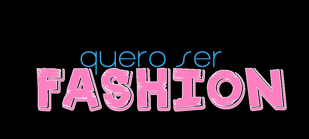 Mamãe Quero Ser Fashion!