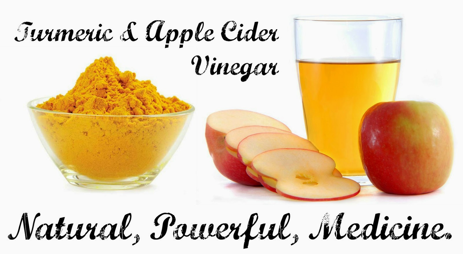 Turmeric & Apple Cider Vinegar - Natural, Powerful, Medicine