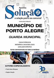 Apostila Guarda Municipal de Porto Alegre RS.