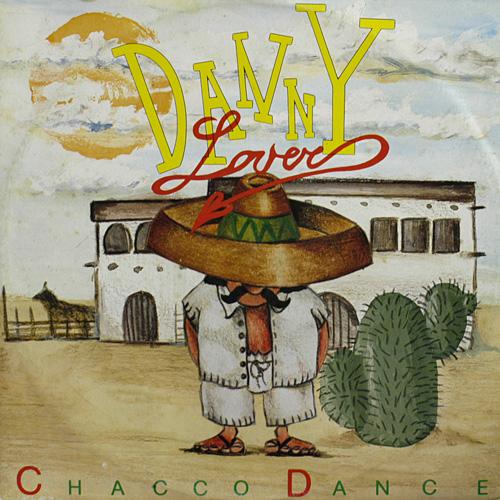 Danny Lover - Chacco Dance (Maxi 89')