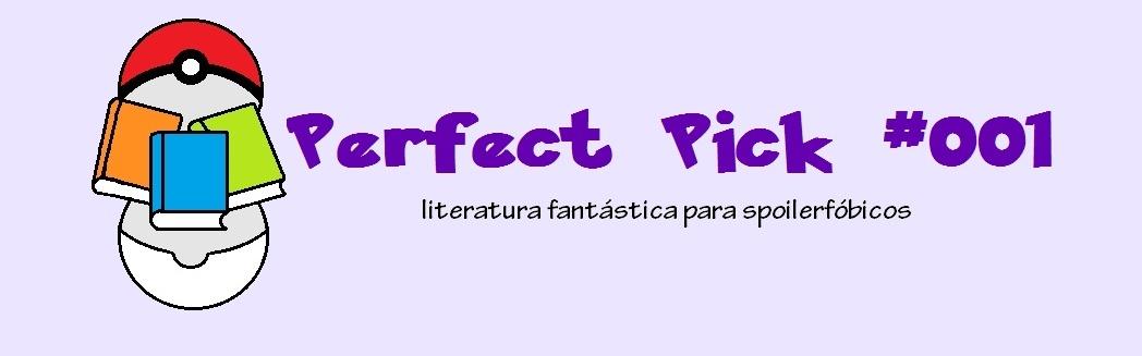 Perfect Pick #001