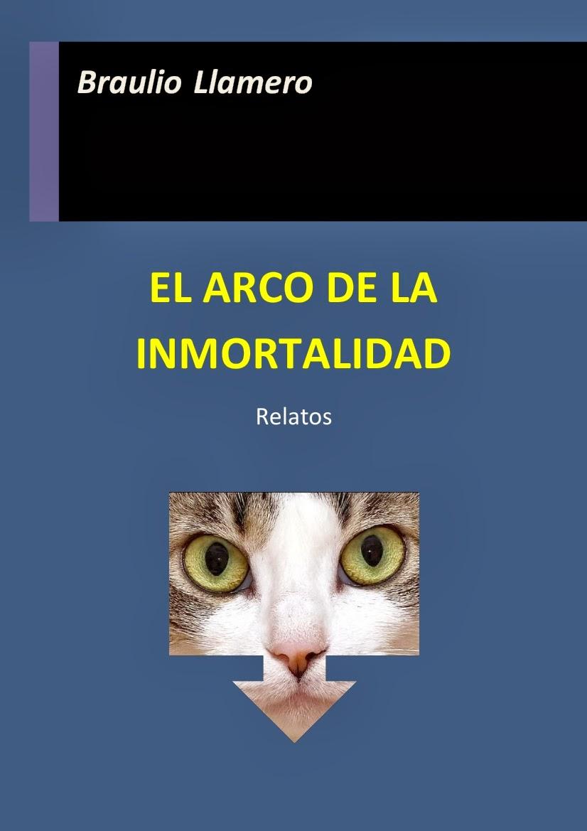 El arco de la inmortalidad de Braulio LLamero