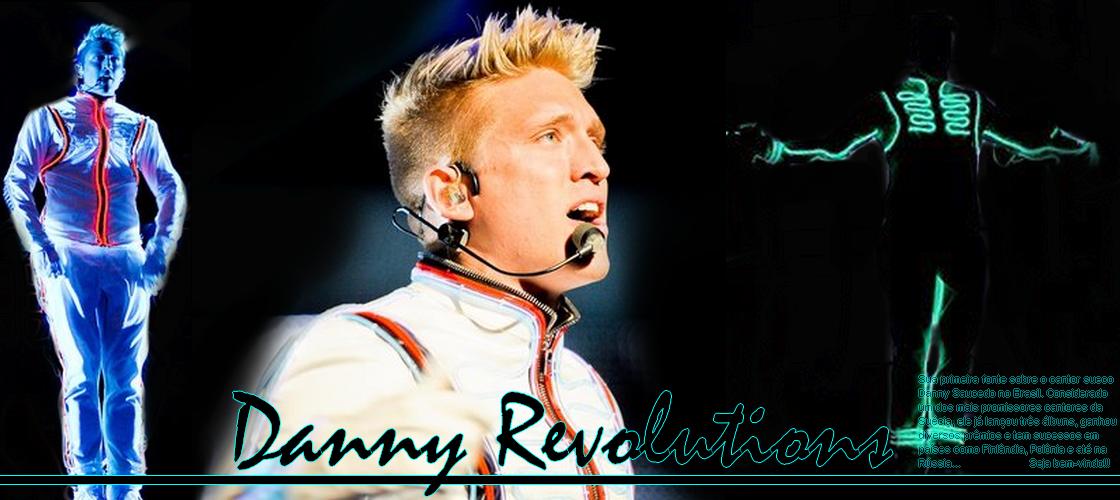 Danny Revolutions - Set Our Danny Free - Danny Saucedo's first brazilian blog  ~ 3 anos ~