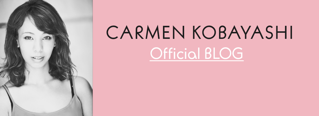 Carmen Kobayashi BLOG - Actress/ Model  小林カルメン