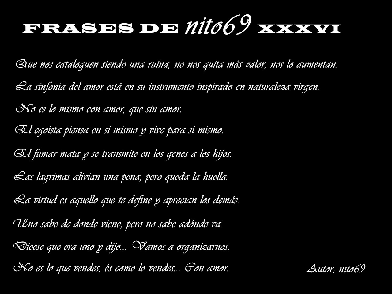 FRASES DE nito69 XXXVI