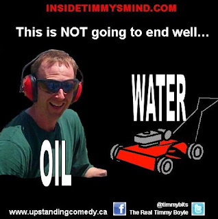 Timmy Boyle is oil.  Lawnmowers are water.  They simply don't mix.