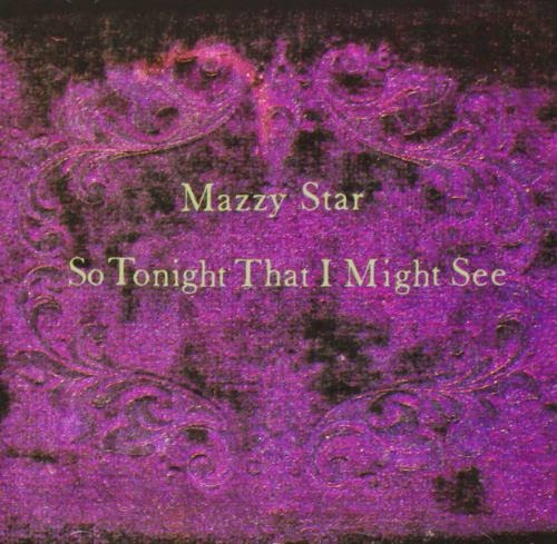 Mazzy star fade into you