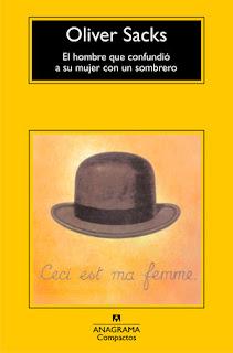 El hombre que confundió a su mujer con un sombrero. Oliver Sacks
