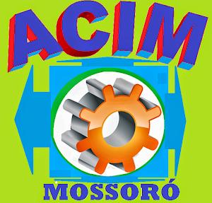 ASSOCIAÇÃO COMERCIAL DE MOSSORÓ-ACIM
