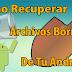Cómo Recuperar Archivos Borrados De Tu Android.