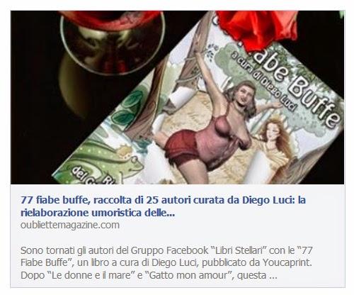http://oubliettemagazine.com/2014/04/17/77-fiabe-buffe-raccolta-di-25-autori-curata-da-diego-luci-la-rielaborazione-umoristica-delle-fiabe-piu-conosciute