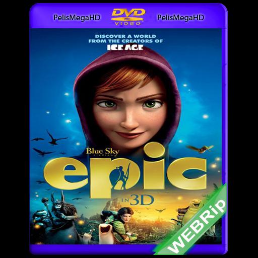EPIC: EL REINO SECRETO (2013) WEBRip Español Latino