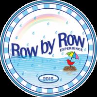 ROW BY ROW EXPERIENCE 2015!!