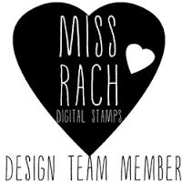 Miss Rach Digital Stamps DT Member
