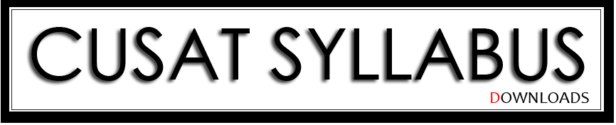 CUSAT syllabus download | EE, IT, CS, ME, CE, EC Engineering Syllabus