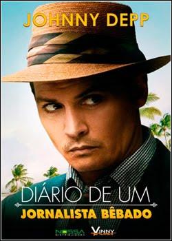 Baixar Filme O Diário De Um Jornalista Bêbado (Dual Audio) Gratis romance o johnny depp giovanni ribisi drama d comedia amaury nolasco aaron eckhart 2011