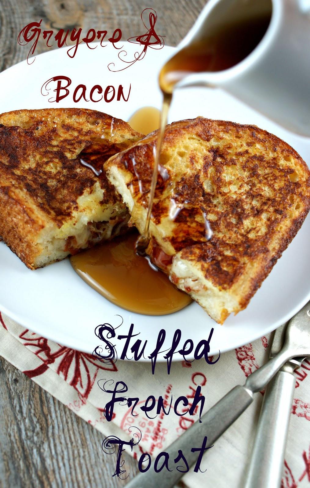 Authentic Suburban Gourmet: Gruyere & Bacon Stuffed French Toast
