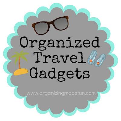 Organized Travel Gadgets :: OrganizingMadeFun.com