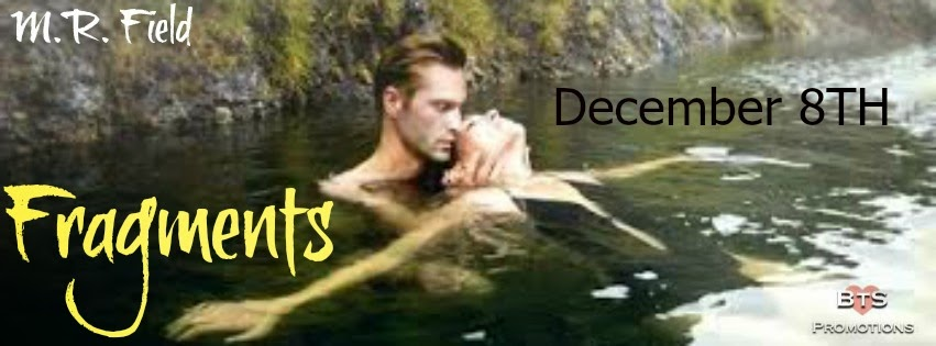 Release Blitz + Giveaway – Fragments by M.R. Field