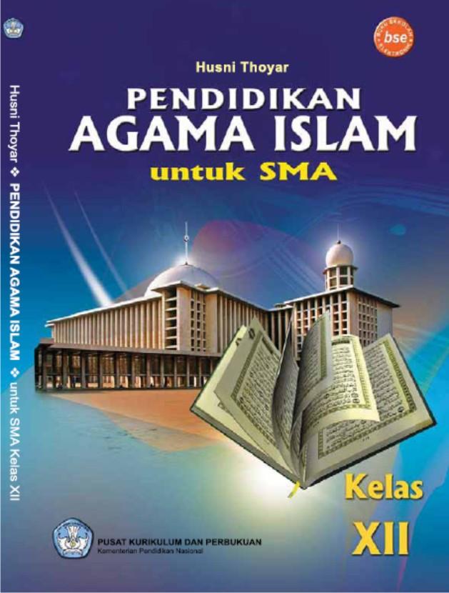 Buku Mata Pelajaran Pendidikan Agama Islam Kelas Xii Sma Bse Sahabat Geografi
