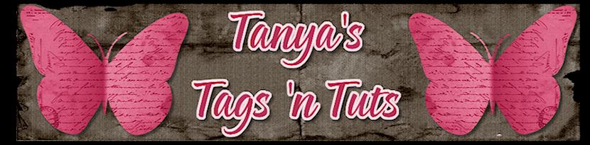 Tanya's Tags 'n Tuts