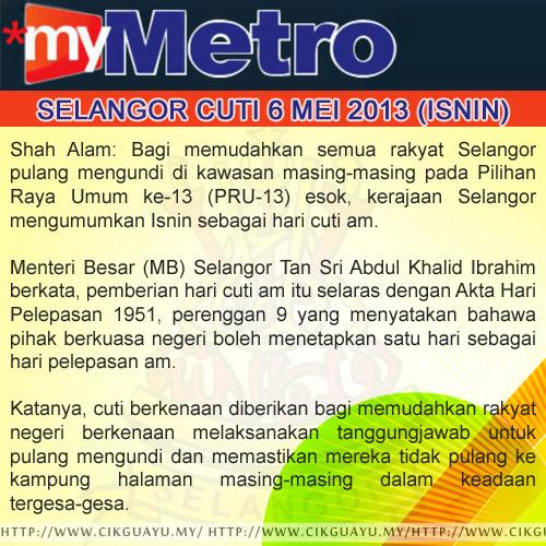 MB Selangor Umum Isnin 6/5/13 Cuti Sempena PRU13