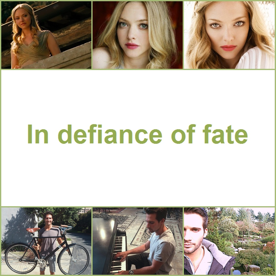 In defiance of fate