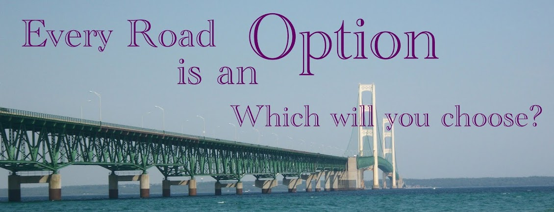 Every Road is an Option