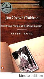 Jim Crow's Children: The Broken Promise of the Brown Decision by Peter Irons