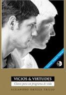 VICIOS & VIRTUDES